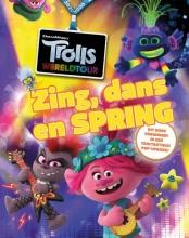 , Trolls Wereldtour - Zing, dans en spring