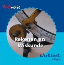 Bakker, Jan / Molenaar, Hanneke / Verhey, Gerda Promotie rekenen en wiskunde / Wegen / deel Werkboek