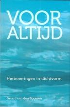 Gerard van den Boomen Voor altijd
