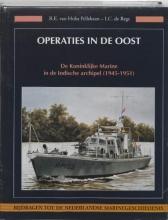 I.C. de Regt R.E. van Holst Pellekaan, Operaties in de Oost
