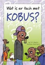 Inge  Barth-Wagemaker Wat is er toch met Kobus?