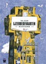 Karl Scheerlinck Luc Vandeweyer, 100 jaar IJzerbedevaarten in affiches