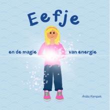 Anita Kemper , Eefje en de magie van energie