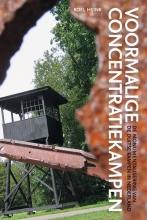 Roel  Hijink Voormalige concentratiekampen