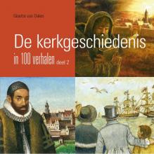 Gisette van Dalen , De kerkgeschiedenis in 100 verhalen