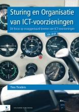 Theo Thiadens , Sturing en Organisatie van ICT-voorzieningen