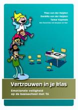 Theo van der Heijden, Danielle van der Heijden, Tamar  Kopmels Vertrouwen in je klas