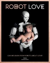 Ine Gevers , Robot love