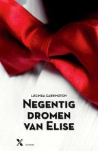 Lucinda  Carrington Negentig dromen van Elise