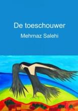Mehrnaz  Salehi De toeschouwer