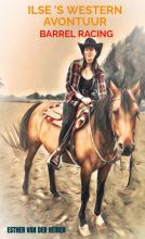 Esther Van der Heiden , Ilse `s Western avontuur