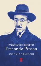 Antonio Tabucchi , De laatste drie dagen van Fernando Pessoa