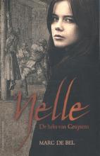Marc de Bel , Nelle