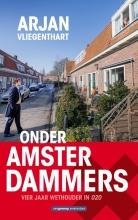 Arjan Vliegenthart , Onder Amsterdammers