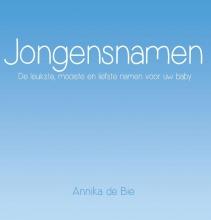 Annika de Bie , Jongensnamen