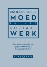 Fons Klaase , Professionele moed in het sociaal werk