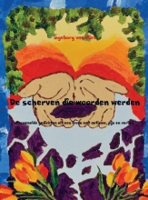 Ingeborg van Vliet , De scherven die woorden werden