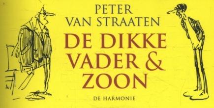 Peter van Straaten De dikke Vader & Zoon