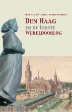 Marcel Nonhebel Henk van der Linden, Den Haag en de Eerste Wereldoorlog