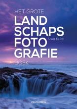 Scott Kelby , Het grote landschapsfotografieboek