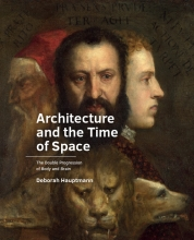 Deborah Hauptmann , Architecture and the Time of Space