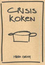 Mara Grimm , Crisis Koken