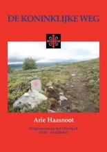 Arie Haasnoot , De koninklijke weg