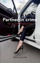 Enitha van der Wel , Partner in crime - grootletterboek