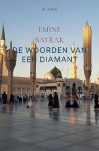 Emine Bayrak , De woorden van een Diamant