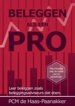 Ellen De Haas-Paanakker , Beleggen als een pro