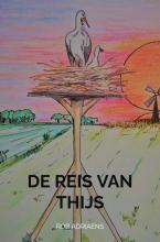 Rob Adriaens , De reis van Thijs