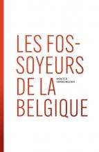 Wouter Verschelden , Les fossoyeurs de la Belgique