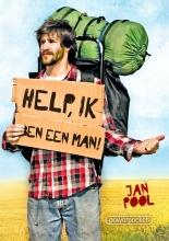 Jan  Pool Help, ik ben een man!