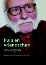 Jan Wagner , Puin en vriendschap