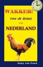 Anny van Gend Wakker, voor de krant van Nederland