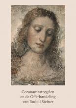 , Coronamaatregelen en de Offerhandeling van Rudolf Steiner