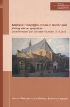 Tom Versélewel de Witt Hamer Wim Cerutti  Aernout Van Citters  Jan Reint De Vos van Steenwijk, Militaire ridderlijke orden in Nederland