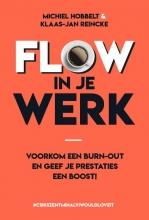 Michiel  Hobbelt, Klaas-Jan  Reincke Flow in je werk