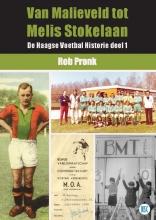 Rob  Pronk Van Malieveld tot Melis Stokelaan