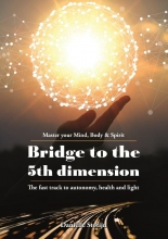 Daniëlle Stotijn , Bridge to the 5th Dimension