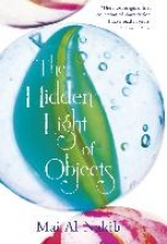 Al-nakib, Mai The Hidden Light of Objects