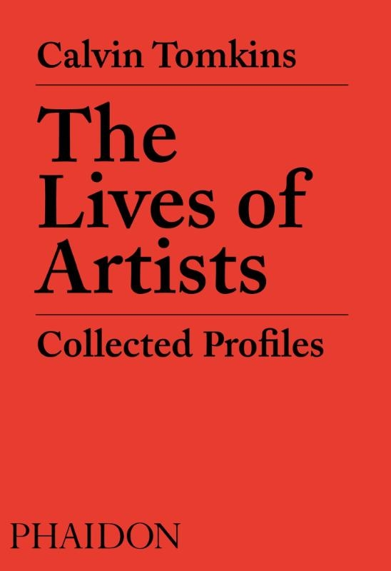 Calvin Tomkins,The Lives of Artists