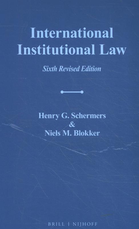 Henry G. Schermers, Niels M. Blokker,International Institutional Law
