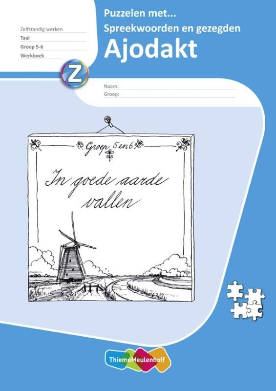 Eva den Boogert, Jessica Copier,Ajodakt Taal 5ex Groep 5-6 Puzzelen met spreekwoorden en gezegden Werkboek