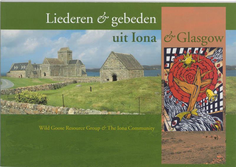 ,Liederen en gebeden uit Iona & Glasgow