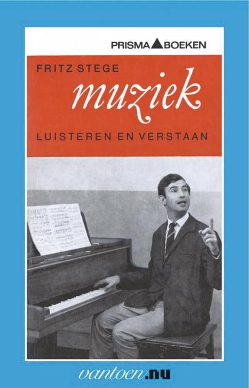 F. Stege,Muziek luisteren en verstaan