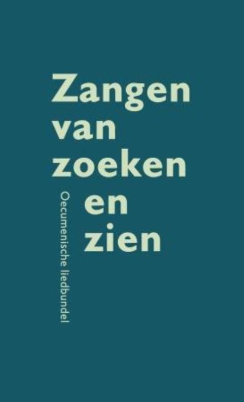 C. van Bruggen,Zangen van zoeken en zien