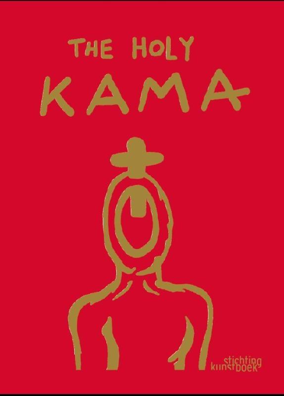Kamagurka,The Holy Kama