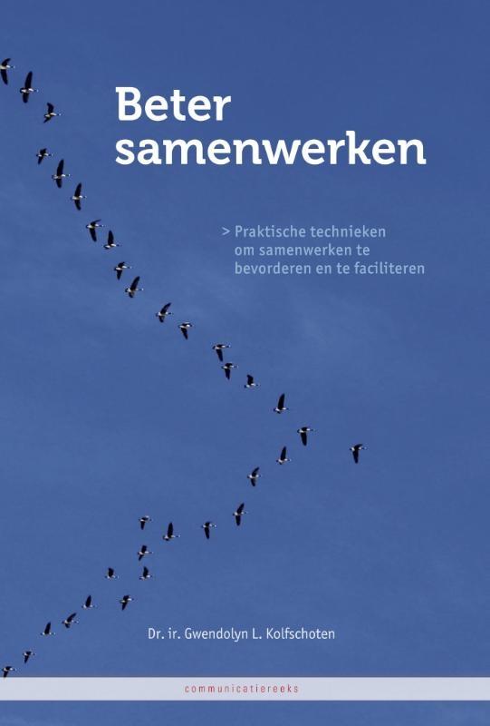 Gwendolyn L. Kolfschoten,Beter samenwerken