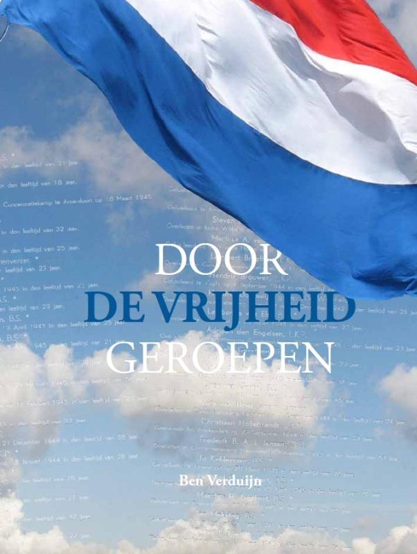 Ben Verduijn,Door de vrijheid geroepen